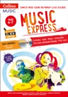 Image for Music express  : complete music scheme for primary class teachersAge 6-7