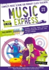 Image for Music express  : complete music scheme for primary class teachersAges 8-9