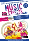 Image for Music express  : complete music scheme for primary class teachersAges 9-10