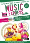 Image for Music express  : complete music scheme for primary class teachersAges 10-11