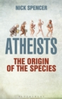 Image for Atheists  : the origin of the species