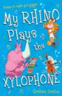 Image for My rhino plays the xylophone