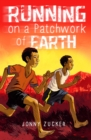 Image for Running on a patchwork of earth