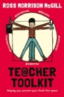 Image for Teacher toolkit  : helping you survive your first five years