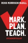 Image for Mark, plan, teach: Save time. Reduce workload. Impact learning