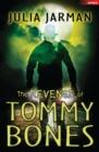 Image for The revenge of Tommy Bones