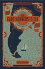 Image for Cape Horners' Club: Tales of Triumph and Disaster at the World's Most Feared Cape