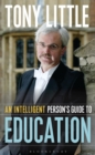 Image for An intelligent person's guide to education