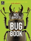 Image for Nick Baker's bug book  : discover the world of the mini-beast!