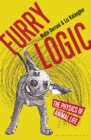 Image for Furry logic  : the physics of animal life