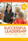 Image for Successful leadership in the early years