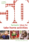 Image for 50 fantastic ideas for take-home activities