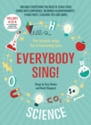 Image for Everybody sing! Science  : five fantastic songs full of fascinating facts