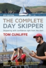 Image for The complete day skipper  : skippering with confidence right from the start