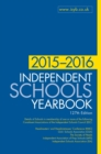Image for Independent schools yearbook 2015-2016  : boys schools, girls schools, co-educational schools and preparatory schools