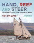 Image for Hand, Reef and Steer 2nd edition: Traditional Sailing Skills for Classic Boats