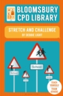 Image for Bloomsbury CPD Library: Stretch and Challenge