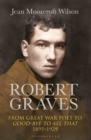 Image for Robert Graves  : from Great War poet to Good-bye to all that (1895-1929)
