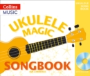 Image for Ukulele magic songbook