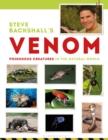 Image for Steve Backshall's venom