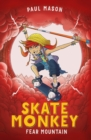 Image for Skate Monkey: Fear Mountain