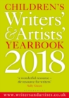 Image for Children's writers' & artists' yearbook 2018  : the essential guide for children's writers and artists on how to get published and who to contact