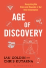 Image for Age of Discovery: Navigating the Risks and Rewards of Our New Renaissance