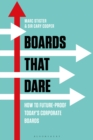 Image for Boards that dare: how to future-proof today's corporate boards