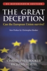 Image for The great deception  : can the European Union survive?