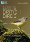 Image for The everyday guide to British birds
