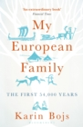 Image for My European family  : the first 54,000 years
