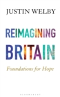 Image for Reimagining Britain  : foundations for hope
