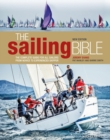 Image for The sailing bible  : the complete guide for all sailors from novice to experienced skipper