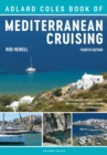 Image for The Adlard Coles book of Mediterranean cruising