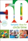 Image for 50 fantastic ideas for circle time