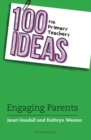 Image for 100 ideas for primary teachers  : engaging parents