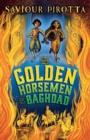 Image for The golden horsemen of Baghdad