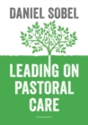 Image for Leading on pastoral care  : a guide to improving outcomes for every student