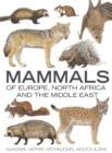 Image for Mammals of Europe, North Africa and the Middle East