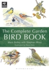 Image for The Complete Garden Bird Book : How to Identify and Attract Birds to Your Garden