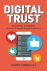 Image for Digital trust  : social media strategies to increase trust and engage customers