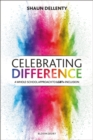 Image for Celebrating difference  : a whole-school approach to LGBT+ inclusion