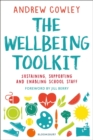 Image for The wellbeing toolkit  : sustaining, supporting and enabling school staff