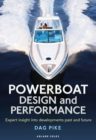 Image for Powerboat design and performance  : expert insight into developments past and future