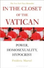 Image for In the closet of the Vatican  : power, homosexuality, hypocrisy
