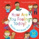 Image for How Are You Feeling Today? Activity and Sticker Book