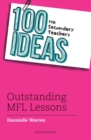 Image for 100 ideas for secondary teachers  : outstanding MFL lessons