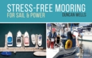 Image for Stress-free mooring  : for sail and power