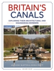 Image for Britain's canals  : exploring their architectural and engineering wonders