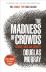Image for The madness of crowds  : gender, race and identity